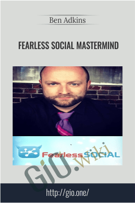Fearless Social Mastermind – Ben Adkins