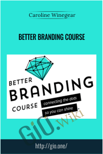 Better Branding Course – Caroline Winegear