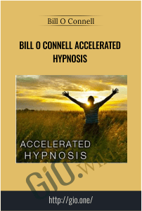 Bill O Connell Accelerated Hypnosis