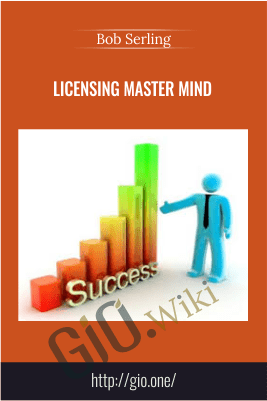 Licensing Master Mind – Bob Serling