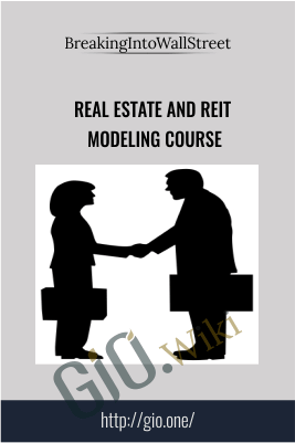 Real Estate and REIT Modeling Course – BreakingIntoWallStreet