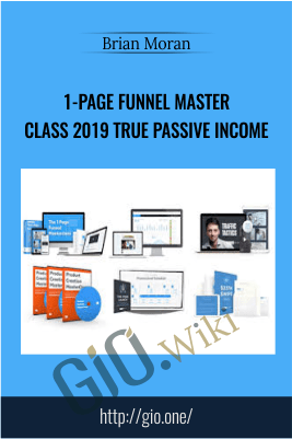 1-Page Funnel Master Class 2019 True Passive Income – Brian Moran