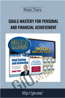 Goals Mastery For Personal and Financial Achievement – Brian Tracy