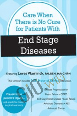 Care When There is No Cure for Patients with End Stage Diseases - Lores Vlaminck