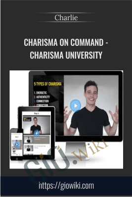 Charisma On Command - Charisma University - Charlie