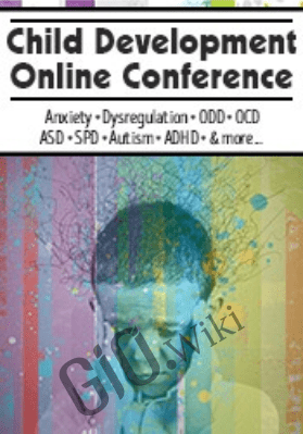 Child Development Online Conference - Jennifer Cohen Harper, Lynne Kenney, Lee-Anne Gray, Teresa Garland, Martha Teater, Barbara Neiman, Timothy P. Kowalski & Elizabeth DuPont Spencer