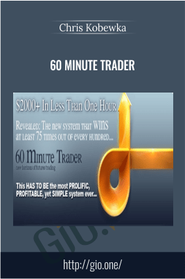 60 Minute Trader –  Chris Kobewka