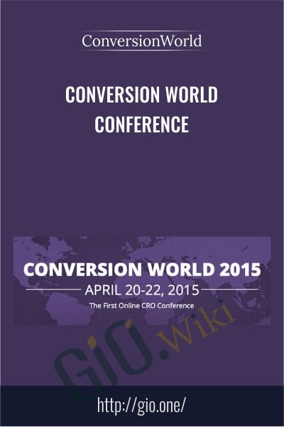 Conversion World Conference 2015 - ConversionWorld