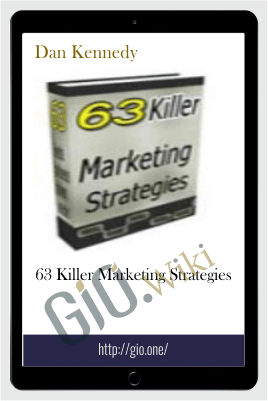 63 Killer Marketing Strategies – Dan Kennedy