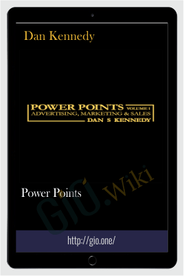 Power Points - Dan Kennedy