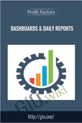 Dashboards & Daily Reports - Profit Factory