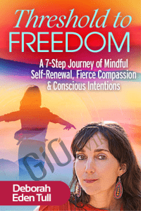 Threshold to Freedom - Deborah Eden Tull