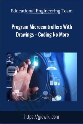 Program Microcontrollers With Drawings - Coding No More - Educational Engineering Team