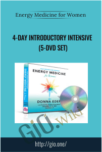 Energy Medicine for Women: 4-Day Introductory Intensive (5-DVD Set)
