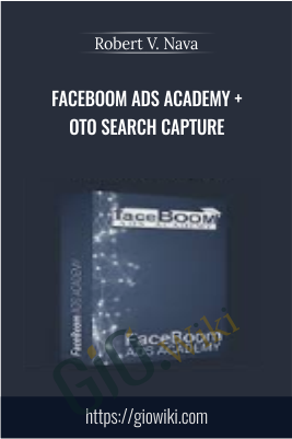 FaceBOOM Ads Academy + OTO Search Capture – Robert V. Nava