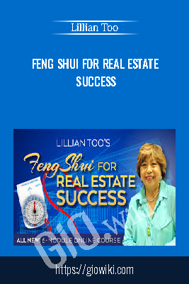 Feng Shui For Real Estate Success – Lillian Too