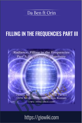Filling in the Frequencies Part III - DaBen ft Onn (Sanaya Roman and Duane Packer)