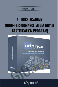 Adtrics Academy (High-Performance Media Buyer Certification Program) - Fred Lam
