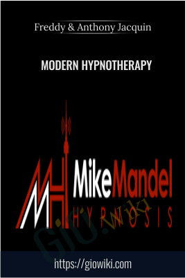 Modern Hypnotherapy - Freddy and Anthony Jacquin