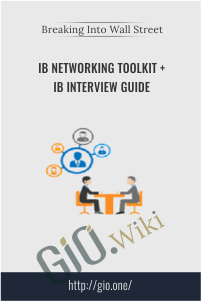 IB Networking Toolkit + IB Interview Guide – Breaking Into Wall Street