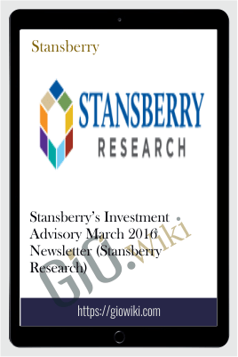 Stansberry's Investment Advisory March 2016 Newsletter (Stansberry Research)