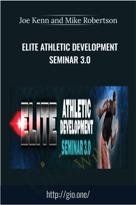 Elite Athletic Development Seminar 3.0 (EADS 3.0) - Joe Kenn and Mike Robertson
