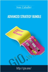 Advanced Strategy Bundle – Jose Caballer
