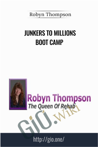 Junkers To Millions Boot Camp – Robyn Thompson