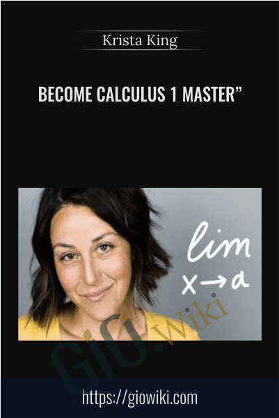 Become Calculus 1 Master - Krista King