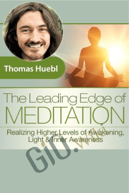 Leading Edge of Meditation - Thomas Huebl