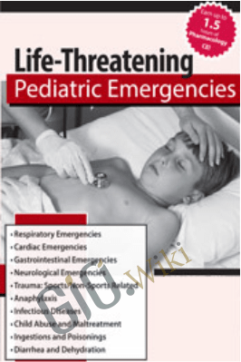 Life-Threatening Pediatric Emergencies - Stephen Jones