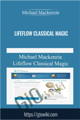 Lifeflow Classical Magic - Michael Mackenzie