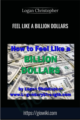 Feel Like a Billion Dollars - Logan Christopher