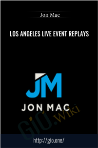 Los Angeles Live Event Replays – Jon Mac