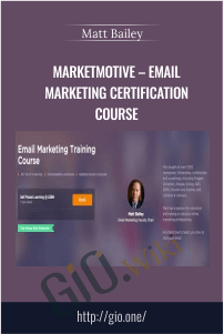 MarketMotive – Email Marketing Certification Course – Matt Bailey