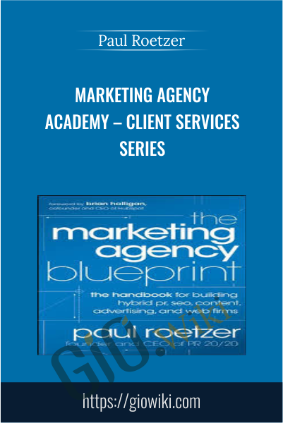 Marketing Agency Academy – Client Services Series - Paul Roetzer