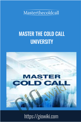 Master the Cold Call University - Masterthecoldcall