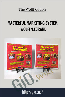 Masterful Marketing System, Wolff/LeGrand