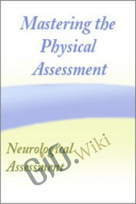 Mastering the Neurological Assessment - Cyndi Zarbano