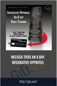 An 8 day Integrative Hypnosis - Melissa Tiers