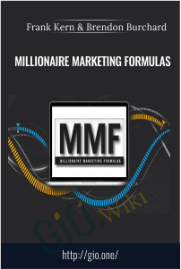 Millionaire Marketing Formulas – Frank Kern and Brendon Burchard