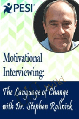 Motivational Interviewing: The Language of Change with Dr. Stephen Rollnick - Stephen Rollnick