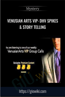 Venusian Arts VIP: DHV Spikes & Story Telling - Mystery