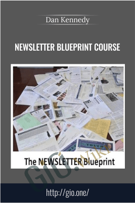 Newsletter Blueprint Course – Dan Kennedy