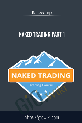 Naked Trading Part 1 - Basecamp