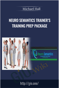 Neuro Semantics Trainer's Training Prep Package – Michael Hall