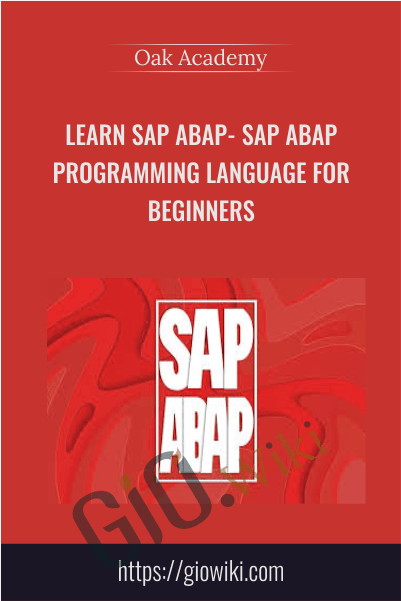 Learn SAP ABAP- SAP ABAP Programming Language For Beginners - Oak Academy