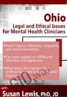 Ohio Legal and Ethical Issues for Mental Health Clinicians - Susan Lewis