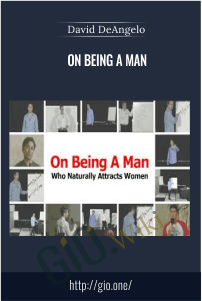 On Being A Man – David DeAngelo
