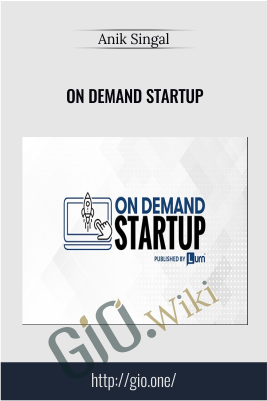 On Demand Startup - Anik Singal